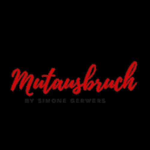Mutausbruch by Simone Gerwers